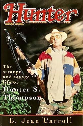 9780671712051: Hunter: Strange and Savage Life of Hunter S. Thompson