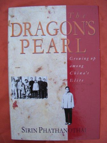 9780671712143: The Dragon's Pearl: Growing Up Among China's Elite