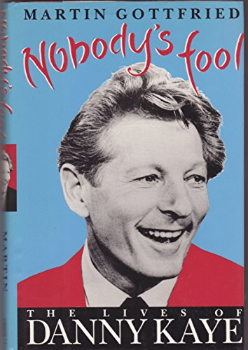 9780671712273: Nobody's Fool: Two Faces of Danny Kaye