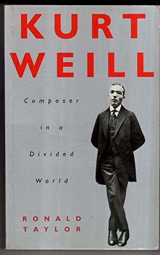 9780671712655: Kurt Weill: Composer in a Divided World
