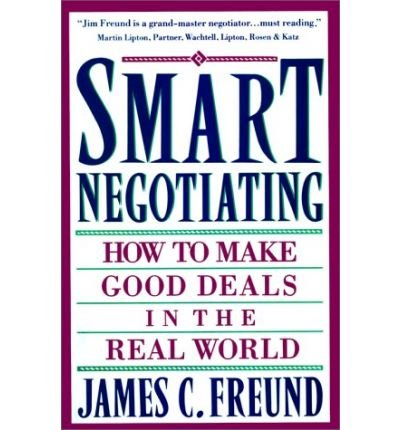 Smart Negotiating (0671712691) by James C. Freund