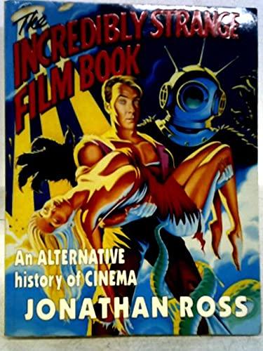 9780671712969: The Incredibly Strange Film Book