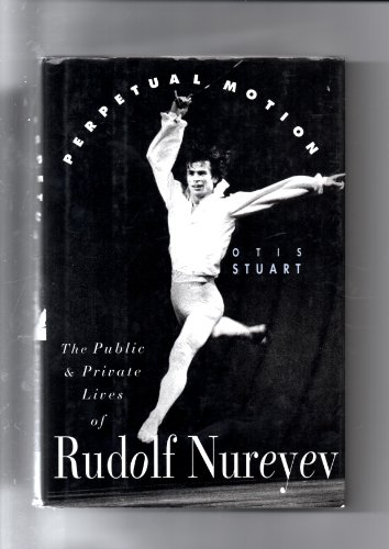 9780671713171: Perpetual Motion: The Public and Private Lives of Rudolf Nureyev