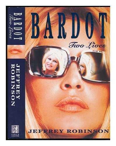 9780671713270: Brigitte Bardot: Two Lives