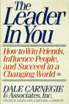 9780671713553: The Leader in You: How to Win Friends, Influence People and Succeed in a Changing World