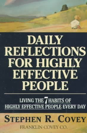 "9780671713645: Daily Reflections for Highly Effective People: Living the ""7 Habits of Highly Effective People"" Every Day"