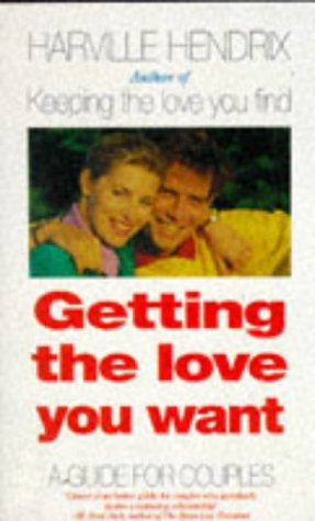 9780671715298: Getting the Love You Want: Guide for Couples