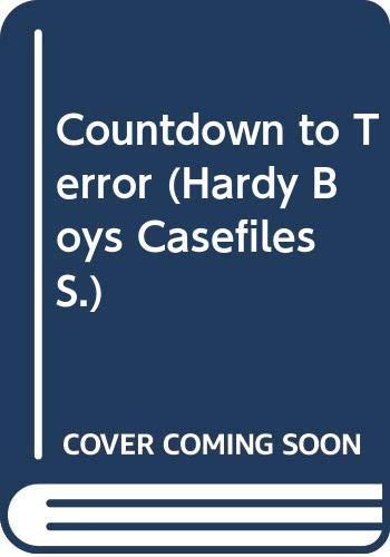 Countdown to Terror (Hardy Boys Casefiles): Franklin W. Dixon
