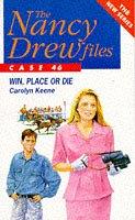 9780671716622: Win, Place or Die (Nancy Drew Files)
