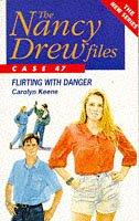 9780671716639: Flirting with Danger (Nancy Drew Files S.)