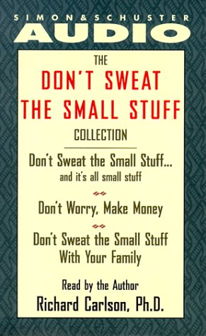 The Don't Sweat the Small Stuff Collection (0671716808) by Richard Carlson