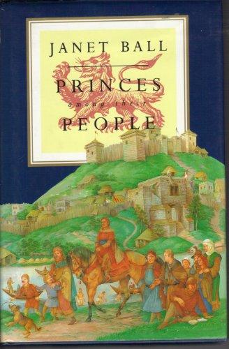 Princes among Their People: Ball, Janet