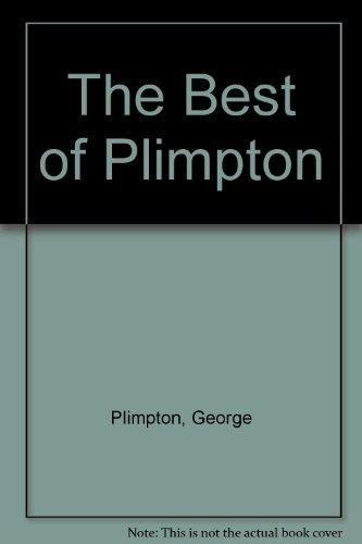 9780671717384: The Best of Plimpton
