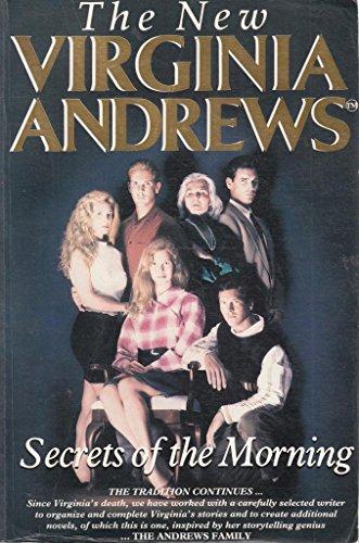 Secrets of the Morning (The Cutler Family: V.C. Andrews