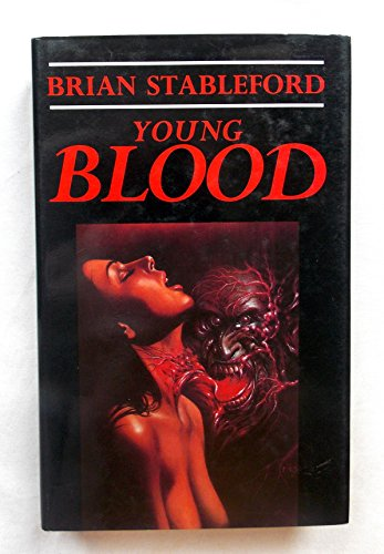 YOUNG BLOOD: Stableford, Brian M.