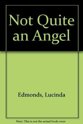 9780671718596: Not Quite an Angel