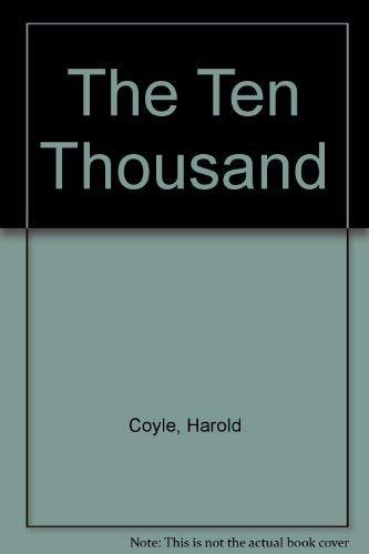 9780671718749: The Ten Thousand