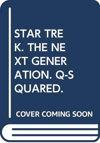9780671718978: Star Trek - the Next Generation: Q-Squared