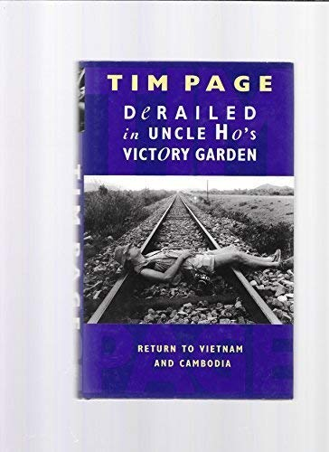 9780671719265: Derailed in Uncle Ho's Victory Garden: Return to Vietnam and Cambodia