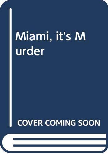 9780671719272: 'MIAMI, IT'S MURDER'