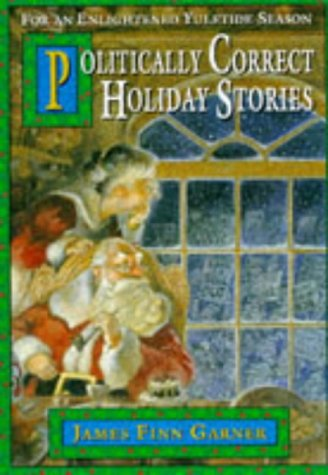 9780671719661: Politically Correct Holiday Stories