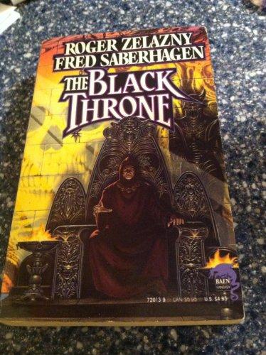 Black Throne: Zelazny, Roger; Saberhagen, Fred