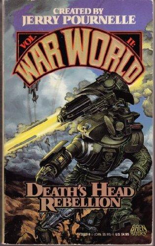 9780671720278: DEATH'S HEAD REBELLION (WARWORLD 2) (War World II)