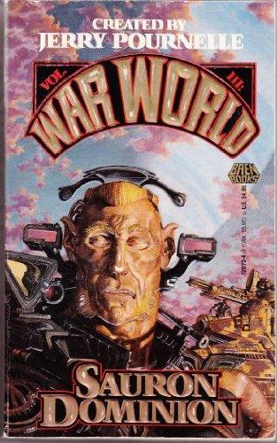 9780671720728: Sauron Dominion (War World Vol. III)