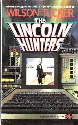 9780671721084: The Lincoln Hunters
