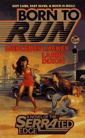 9780671721107: Born to Run: A Novel of the Serrated Edge