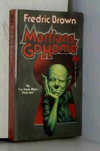 Martians Go Home (0671721208) by Frederic Brown