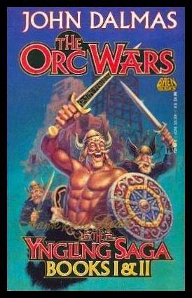 9780671721305: The Orc Wars: The Yngling Saga, Books I & II