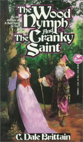 9780671721565: The Wood Nymph and the Cranky Saint (The Royal Wizard of Yurt)