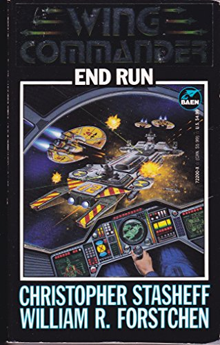 End Run (Wing Commander) (067172200X) by William R. Forstchen; Christopher Stasheff