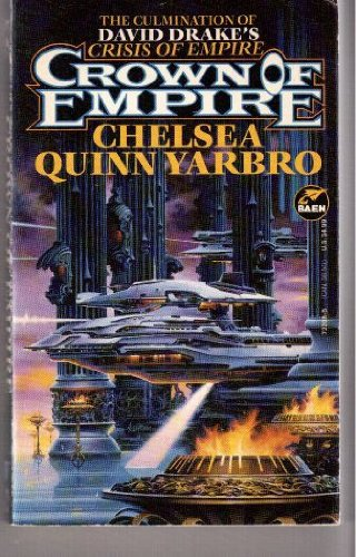 Crown of Empire (SIGNED): Yarbro, Chelsea Quinn