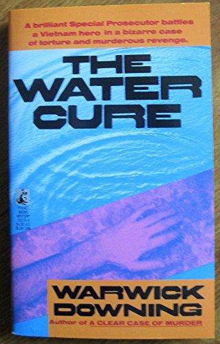 Water Cure: Downing, Warwick