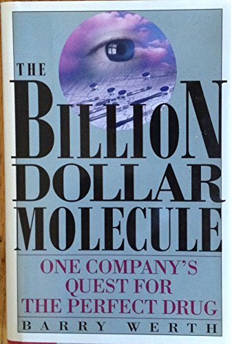 9780671723279: Billion Dollar Molecule: One Company's Quest for the Perfect Drug