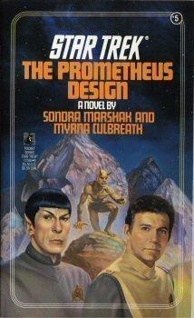 9780671723668: The Prometheus Design (Star Trek, No.5)