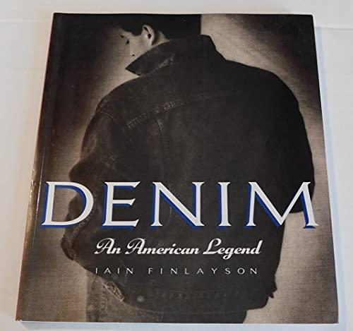 Denim: An American Legend: Finlayson, Iain