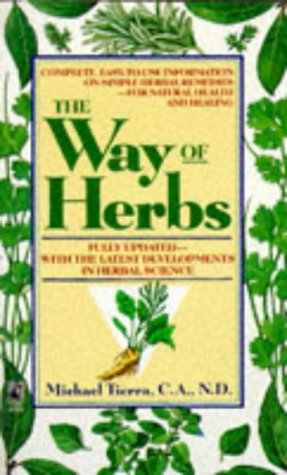9780671724030: The Way of Herbs: Revised Edition