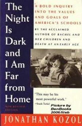 9780671724177: Night Is Dark and I Am Far from Home: Political Indictment of US Public Schools