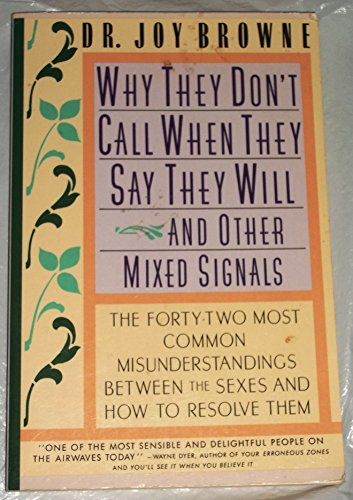 9780671724450: Why They Don't Call When They Say They Will and Other Mixed Signals