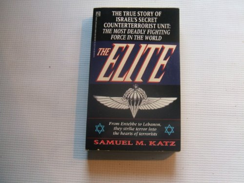 The Elite: The True Story of Israel's Secret Counterterrorist Unit