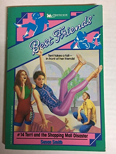 9780671724894: TERRI AND THE SHOPPING MALL DISASTER: BEST FRIENDS #14 (Best Friends No 14)