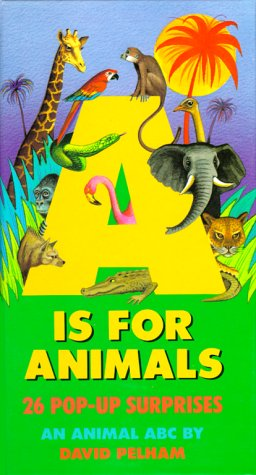 9780671724955: A Is for Animals: Pop-up: 26 Pop-up Surprises