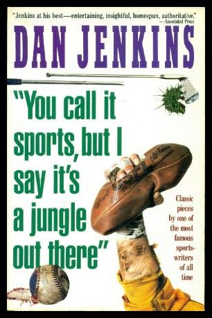 9780671724986: You Call It Sports, but I Say It's a Jungle Out There