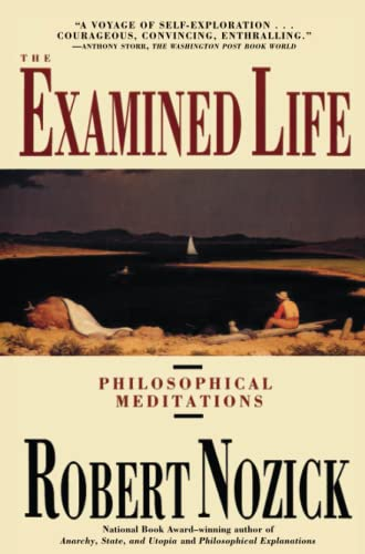 9780671725013: The Examined Life: Philosophical Meditations