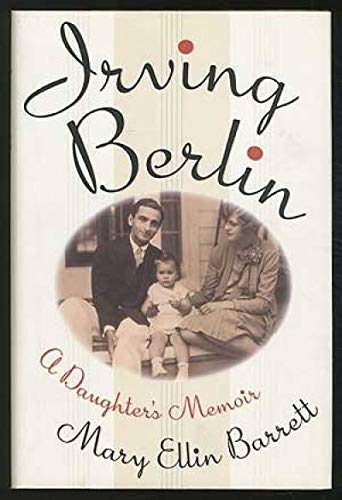 9780671725334: IRVING BERLIN: A DAUGHTER'S MEMOIR