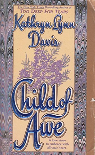 Child of Awe (0671725505) by Kathryn Lynn Davis