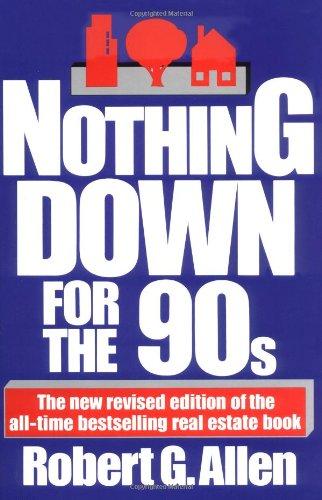 Nothing Down for the 90s: Allen, Robert G.